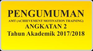 Pengumuman AMT Angkatan 2 Tahun Akademik 2017/2018