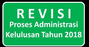 Revisi Proses Administrasi Kelulusan Tahun 2018
